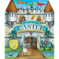 Lift, Look and Learn Castle: Uncover the Secrets of a Medieval Fortress