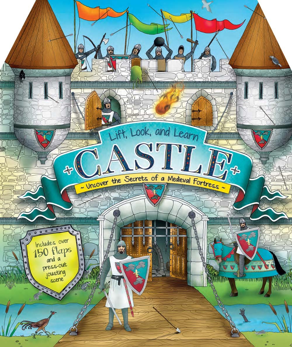 Lift, Look, and Learn Castle: Uncover the Secrets of a Medieval Fortress pdf epub