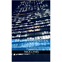 Employee Experience (EX) Leadership: Build trust through employee experience and engagement (English Edition)