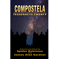 Compostela (Tesseracts Twenty) (English Edition)