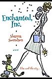 Enchanted, Inc. (Enchanted, Inc.  Book 1)