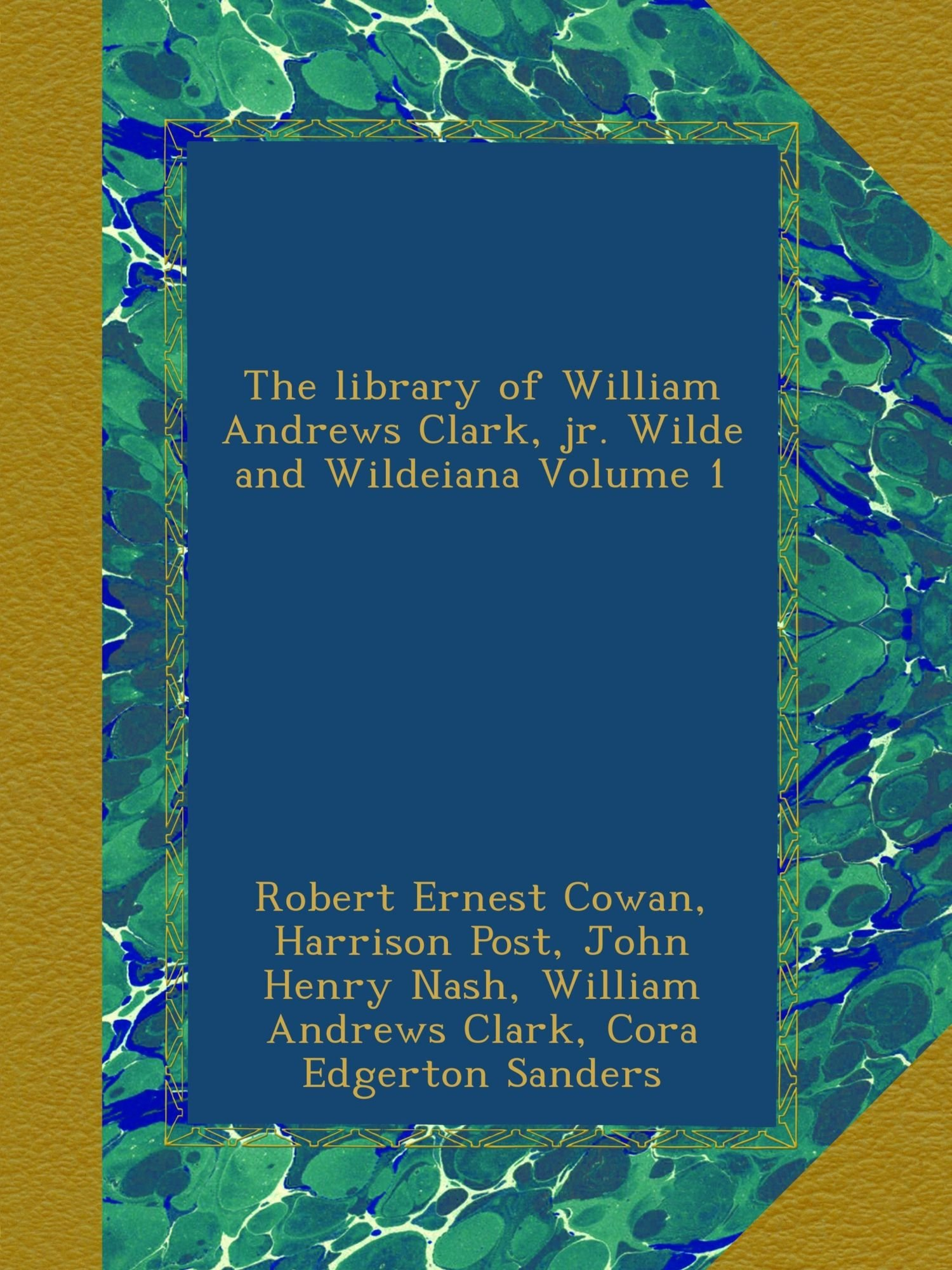 Download The library of William Andrews Clark, jr. Wilde and Wildeiana Volume 1 pdf epub