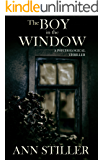 The Boy in the Window: A Psychological Thriller