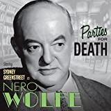Parties for Death: Nero Wolfe