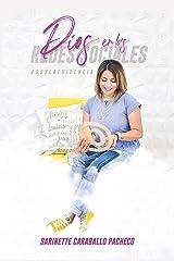 Dios en las Redes Sociales (Spanish Edition) Kindle Edition
