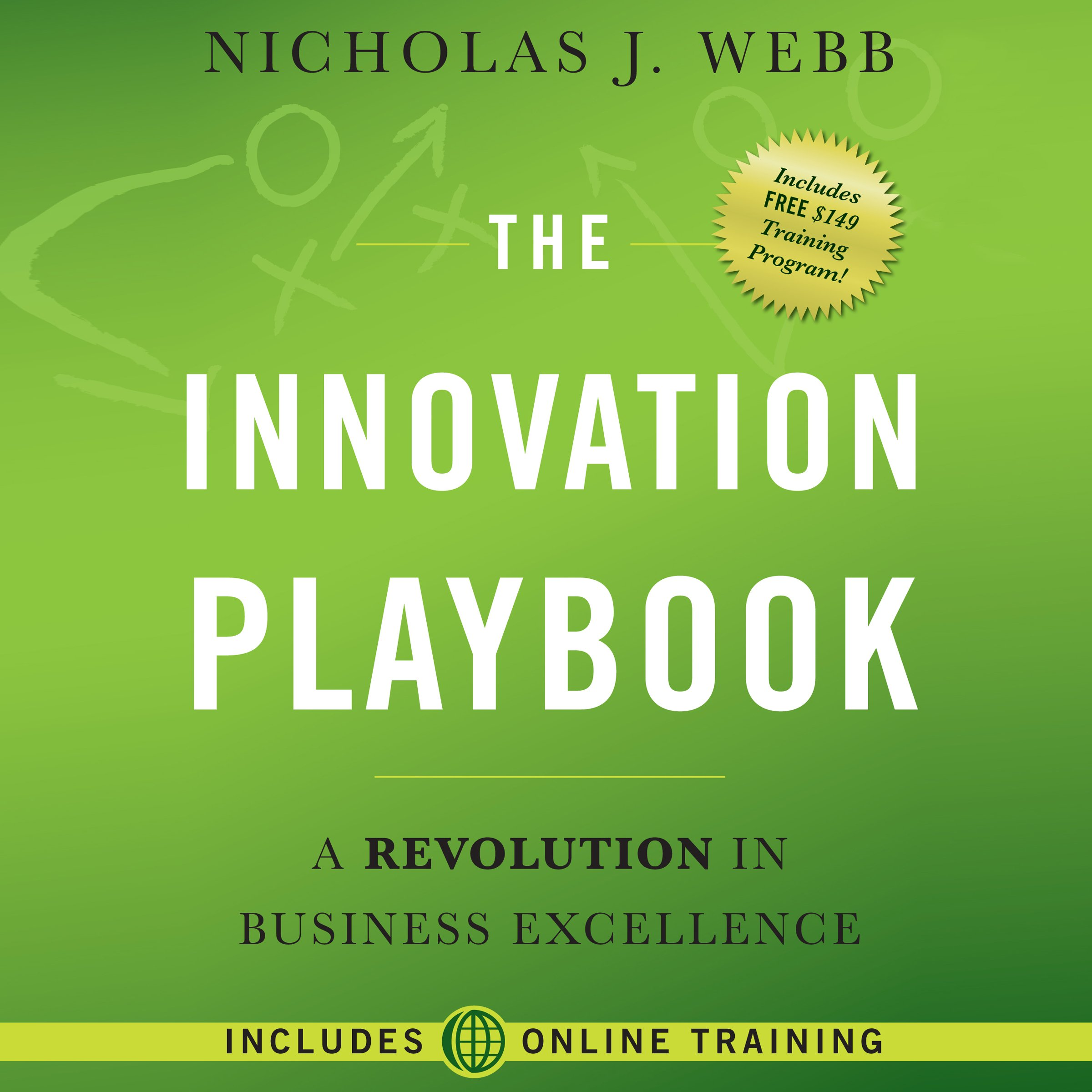 The Innovation Playbook: A Revolution in Business Excellence