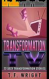 Transformation TV: 22 Sexy Transformation Stories