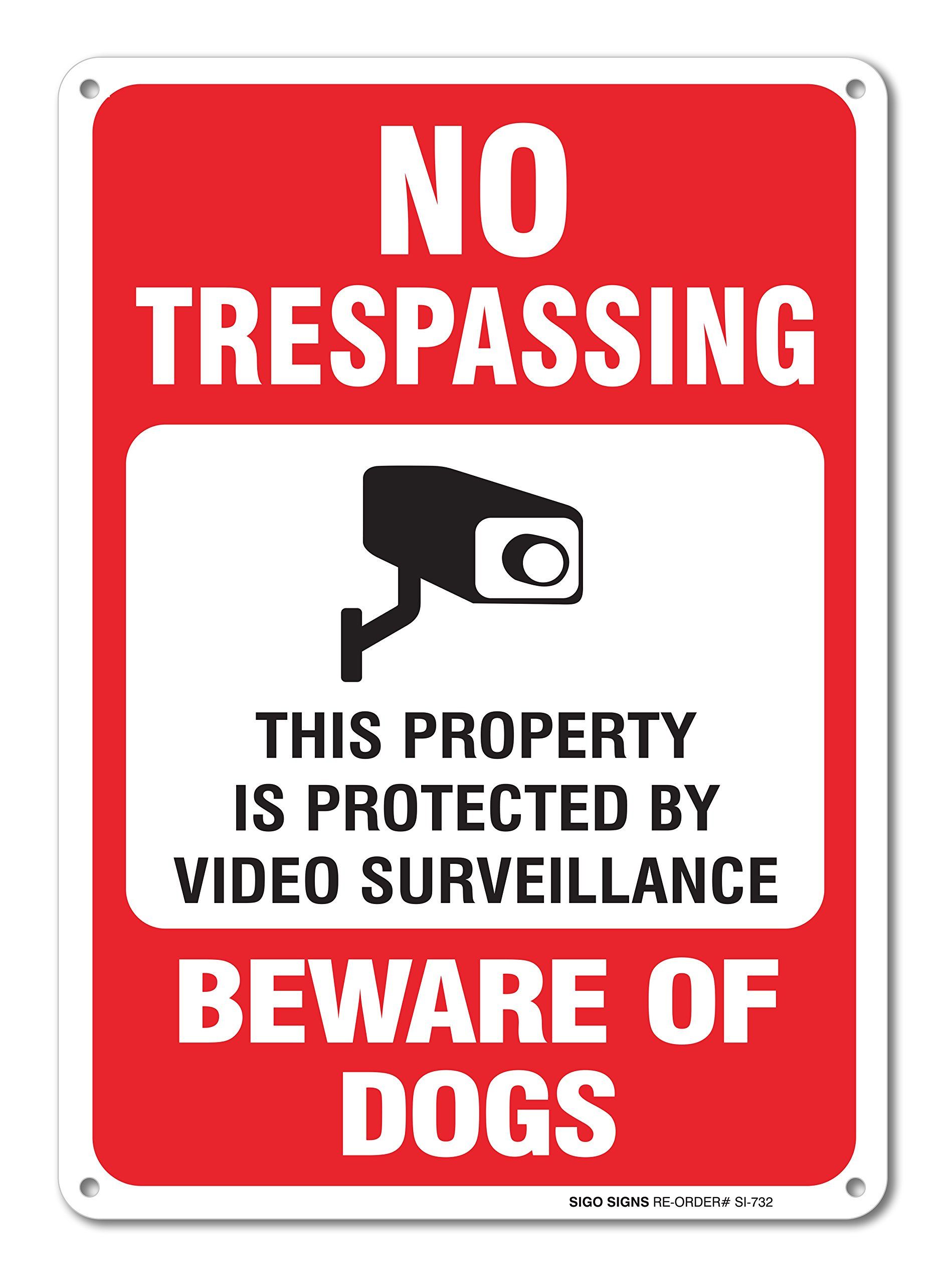 No Trespassing This Property is Protected by Video Surveillance Beware of Dogs Sign, Large 10 X 14 Aluminum, For Indoor or Outdoor Use - By SIGO SIGNS by Sigo Signs