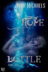 Hope in a Bottle (Sacrifice in Glass Book 1) Kindle Edition