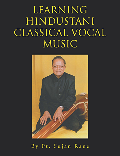 Learning Hindustani Classical Vocal Music (English Edition)