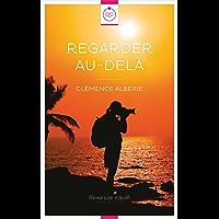 Regarder au-delà (French Edition) book cover