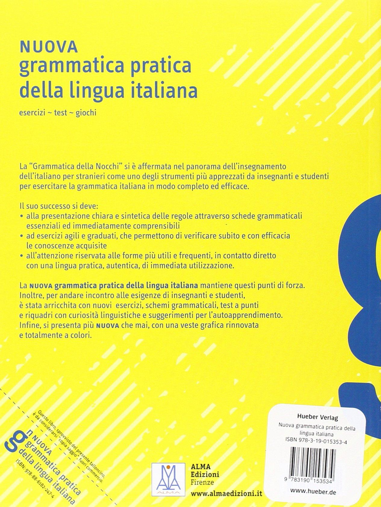 Favorito Nuova grammatica pratica della lingua italiana: esercizi - test  AL64