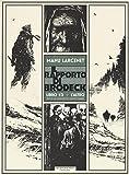 L'altro. Il rapporto di Brodeck: 1