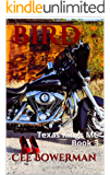 Bird: Texas Kings MC Book 3