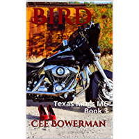 Bird: Texas Kings MC Book 3 (English Edition)