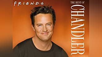 Friends: The Best of Chandler