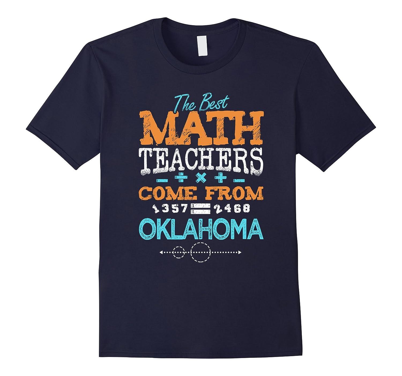 The Best Math Teachers Come From Oklahoma T-Shirt-Art