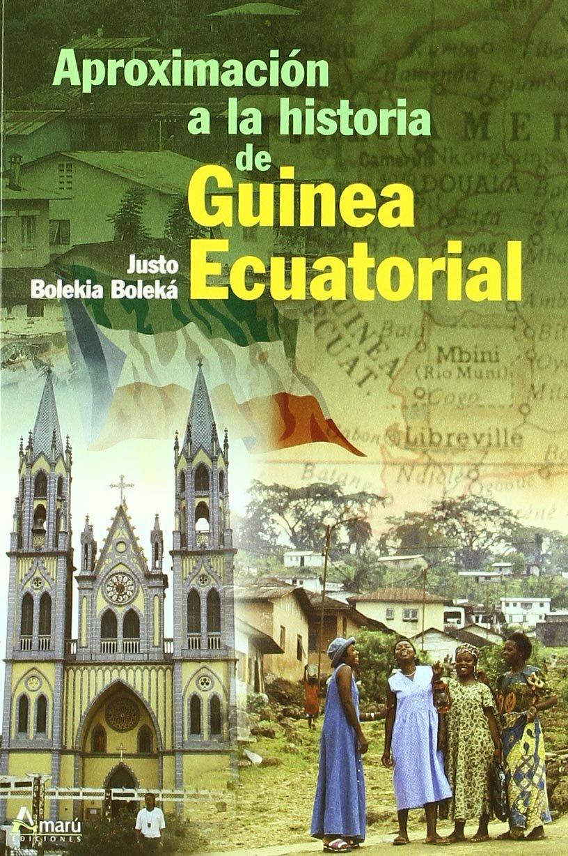 APROXIMACION HA.GUINEA ECUATORIAL Ciencia Del Hombre: Amazon.es: BOLEKIA BOLEKA,JUSTO: Libros