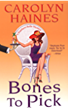 Bones To Pick (Sarah Booth Delaney Mystery Book 6)