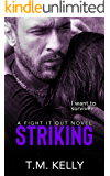 Striking (Fight It Out Book 4)