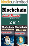 Blockchain: Guide to Security, Applications, and Software Hacks 2 in 1