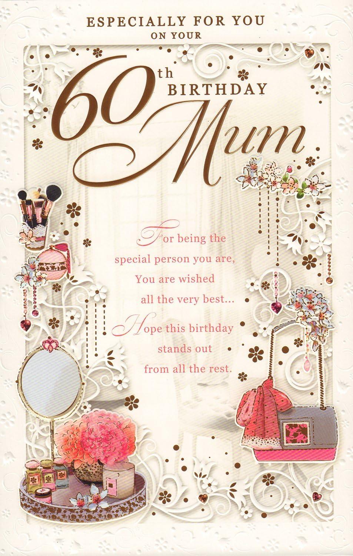 Happy 60th Birthday Mum........ Birthday Greetings Card .