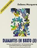Diamantes En Bruto II. Manual Psicoeducativo Y De Tratamiento Del Trastorno Límite De La Personalidad - 2ª Edición