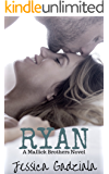 Ryan (The Mallick Brothers Book 2)