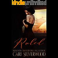 Ruled: A Dark Sci-Fi Romance