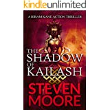 The Shadow of Kailash: A Hiram Kane Action Thriller (The Hiram Kane International Action Thriller Series Book 4)