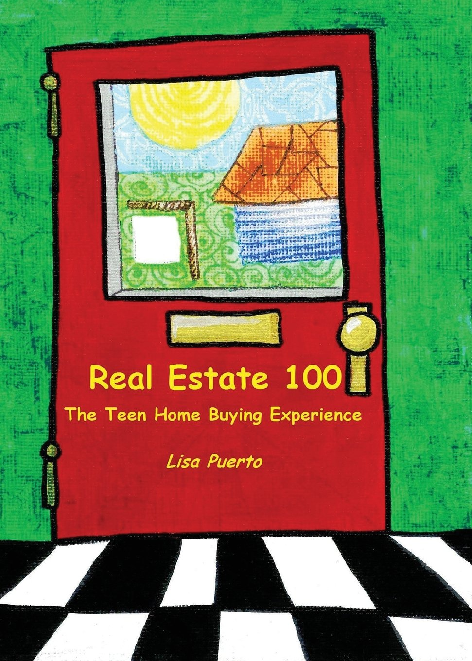 Real Estate 100: The Teen Home Buying Experience: Lisa Puerto, Elijah  Richard: 9780692383698: Amazon.com: Books