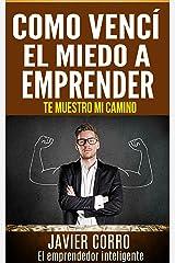 COMO VENCí EL MIEDO A EMPRENDER (Spanish Edition) Kindle Edition