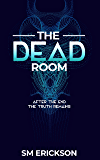 The Dead Room (The Dead Room Trilogy Book 1)