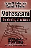 Votescam: The Stealing of America (Forbidden Bookshelf Book 15)