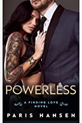 Powerless (Finding Love Book 2) Kindle Edition