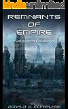 Remnants of Empire: The Earth Saga IV