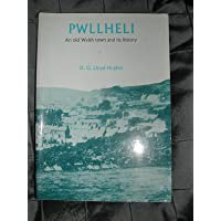 Pwllheli: An Old Welsh Town and Its History