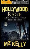 Hollywood Rage (The Hollywood Alphabet Series Book 18)