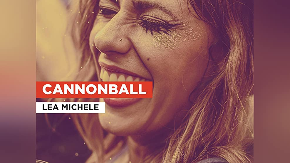 Cannonball in the Style of Lea Michele