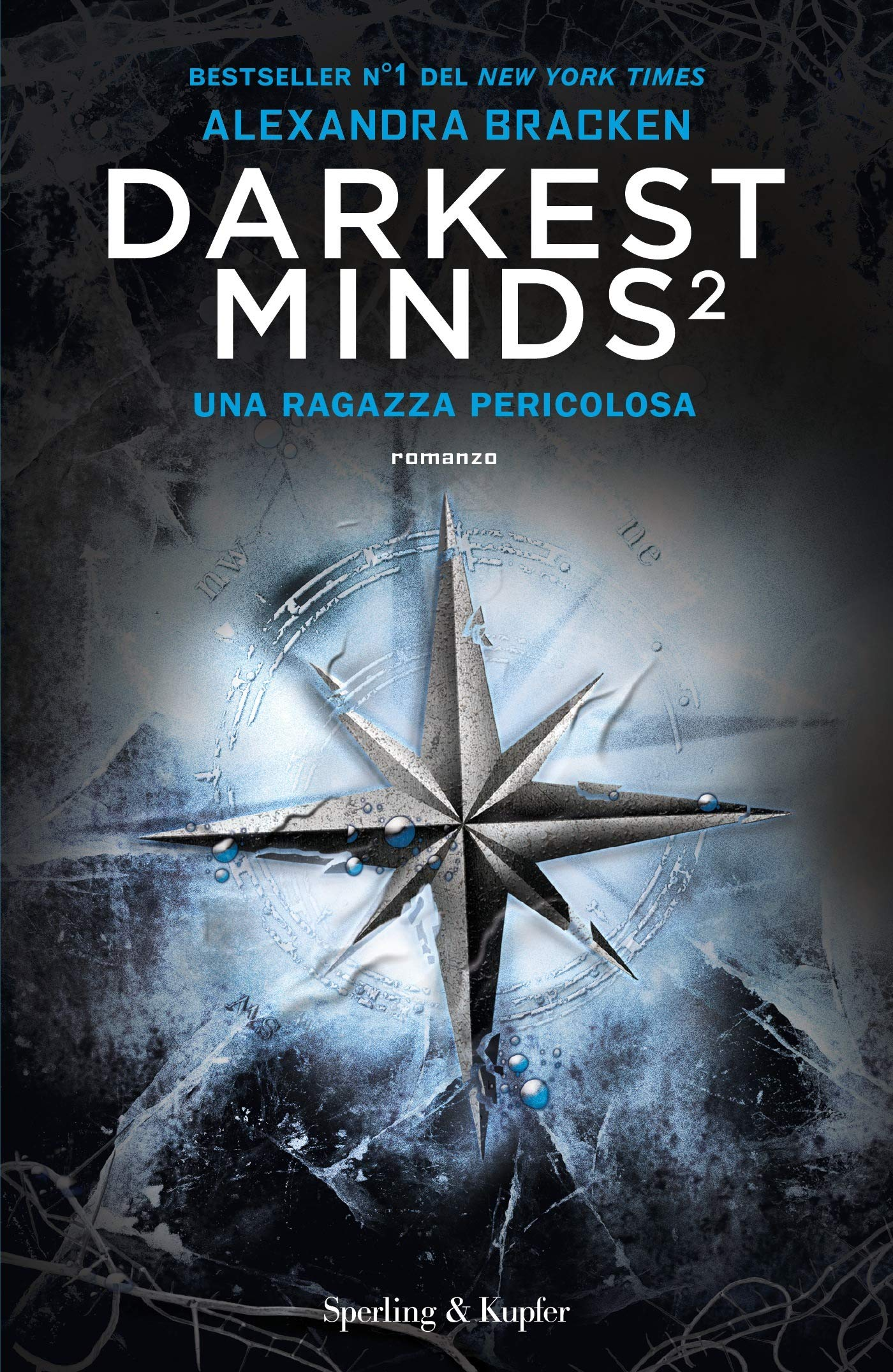 Darkest minds: 2 Copertina rigida – 30 ott 2018 Alexandra Bracken Sperling & Kupfer 8820066572 Fantascienza-fantasy