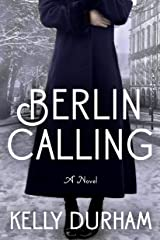 Berlin Calling Kindle Edition