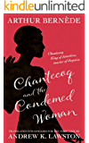 Chantecoq and the Condemned Woman (The Further Exploits of Chantecoq Book 7)