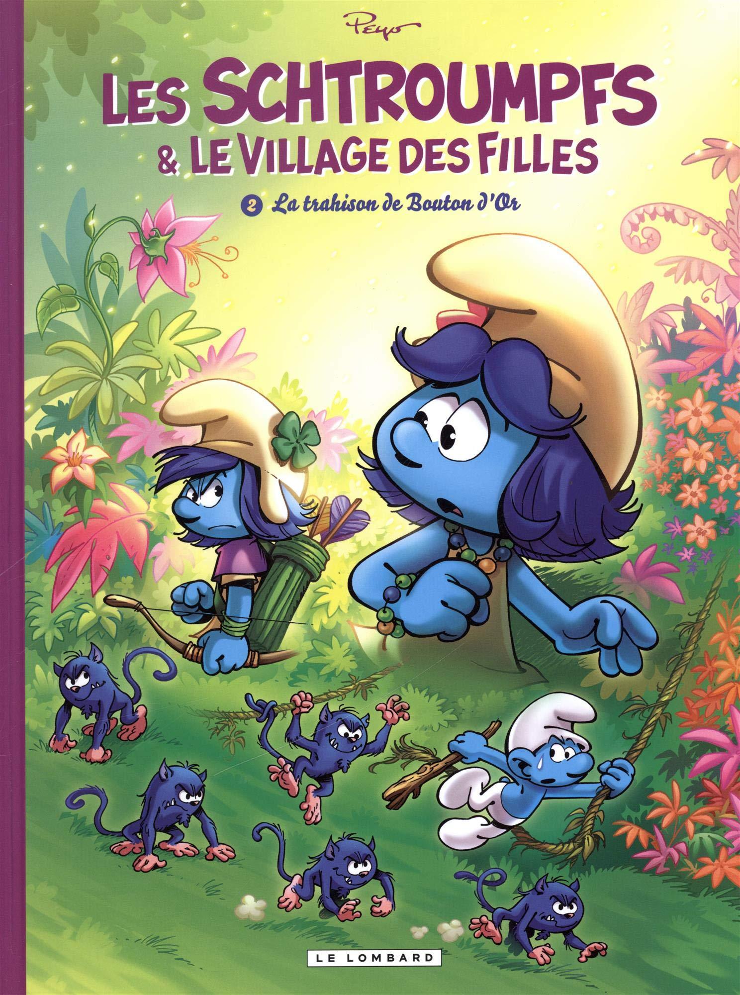Les Schtroumpfs et le Village des Filles - tome 2 - La trahison de Bouton d'Or Album – 24 août 2018 Culliford Thierry Parthoens Maury Le Lombard