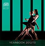 Royal Ballet Yearbook 2012/13