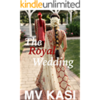 The Royal Wedding: A Short Romance
