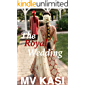 The Royal Wedding: A Short, Passionate Romance