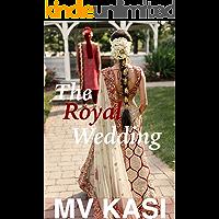 The Royal Wedding: A Short Passionate Romance