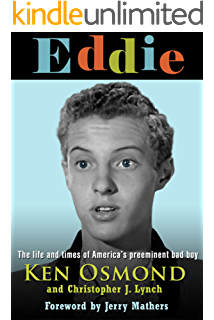 EDDIE: The Life and Times of Americas Preeminent Bad Boy