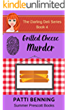 Grilled Cheese Murder (The Darling Deli Series Book 4)