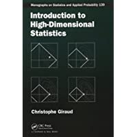 Introduction to High-Dimensional Statistics (Chapman & Hall/CRC Monographs on Statistics and Applied Probability)